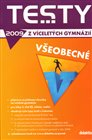 Testy z v&#237;celet&#253;ch gymn&#225;zi&#237; 2009 - veobecn&#233;
