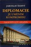 Diplomacie je uměním kompromisu - obálka