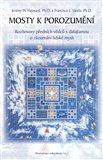 Mosty k porozumění. (Rozhovory předních vědců s dalajlamou o zkoumání lidské mysli) - obálka