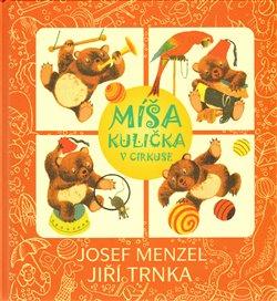 Studio Trnka Míša Kulička v cirkuse + CD - Josef Menzel