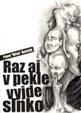 Raz aj v pekle vyjde slnko - oblka