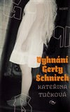 Vyhn&#225;n&#237; Gerty Schnirch - oblka