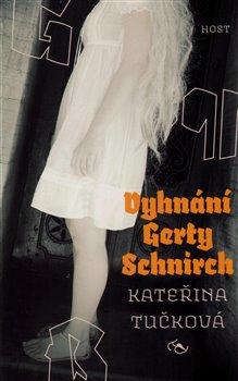 Obálka titulu Vyhnání Gerty Schnirch