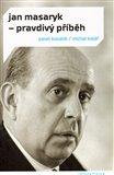 Jan Masaryk - pravdivý příběh - obálka