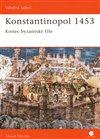 Obálka knihy Konstantinopol 1453