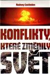 Obálka knihy Konflikty, které změnily svět