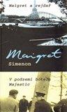 Maigret a rejdař (V podzemí hotelu Majestic) - obálka
