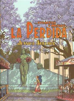 Obálka titulu La Perdida