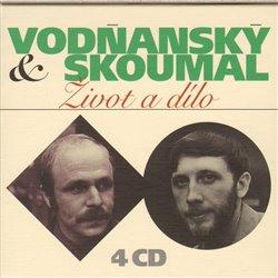 Obálka titulu Vodňanský & Skoumal: Život a dílo