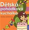 Obálka knihy Dětská pohádková kuchařka