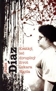 Obálka titulu Krátký, leč divuplný život Oskara Wajda
