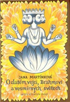 Obálka titulu O zlatém vejci, Brahmovi a vesmírných světech