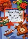 Obálka knihy Nepálená keramika pro děti