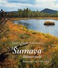 Šumava / Böhmerwald (Fotografie z let 1959 - 2009) - obálka