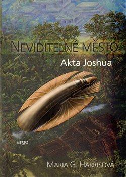 Obálka titulu Neviditelné město - Akta Joshua