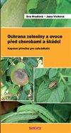 Obálka knihy Ochrana zeleniny a ovoce před chorobami a škůdci