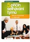 Obálka knihy Pět příčin selhávání týmů