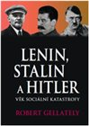Lenin, Stalin &amp; Hitler