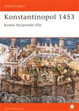 Konstantinopol 1453 (Konec byzantsk&#233; &#237;e) - oblka