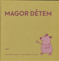 Magor dětem - Ivan Martin Jirous