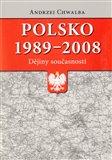 Polsko 1989–2008: dějiny současnosti - obálka