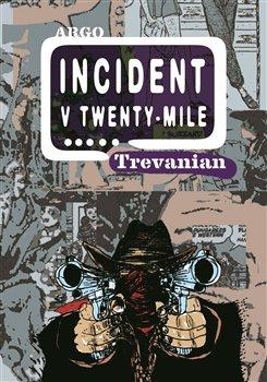 Obálka titulu Incident v Twenty-Mile