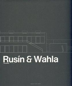 Rusín – Wahla Architekti - Judit Solt, Ivan Wahla, Tomáš Rusín, Karel David, J.A. Pitínsky