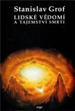 Lidské vědomí a tajemství smrti - obálka