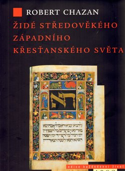 Obálka titulu Židé středověkého západního křesťanského světa 1000–1500