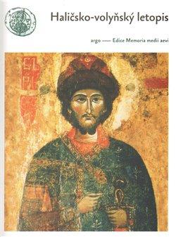 Obálka titulu Haličsko-volyňský letopis