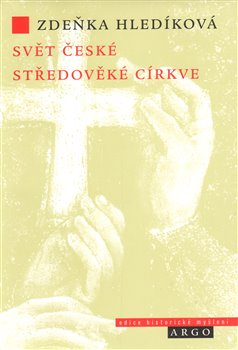Obálka titulu Svět české středověké církve