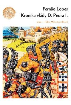 Obálka titulu Kronika vlády Dona Pedra I.