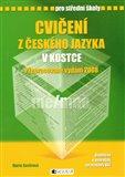 Cvičení z českého jazyka v kostce pro SŠ (doplněno o podrobně zpracovaný klíč) - obálka