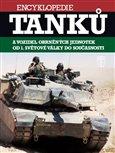 Encyklopedie tanků (a vozidel obrněných jednotek od 1. světové války do současnosti) - obálka