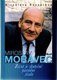 Miroslav Moravec - Život je skutečně parádní jízda - obálka