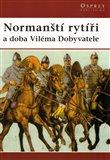 Normanští rytíři (a doba Viléma Dobyvatele) - obálka