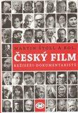 Český film. Režiséři - dokumentaristé - obálka