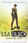 Obálka knihy Lila Black – Zachovej klid