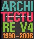 Architecture V4 1990-2008 (Czech Republic – Slovakia – Hungary – Poland) - obálka