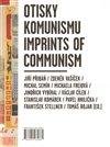 Obálka knihy Otisky komunismu/ Imprints of Communism