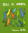 Bill a Nebyl - obálka