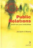 Public Relations (Základní teorie, praxe, kritické přístupy) - obálka