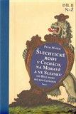 Šlechtické rody v Čechách, na Moravě a ve Slezsku (II.díl) (Od Bílé hory do současnosti) - obálka