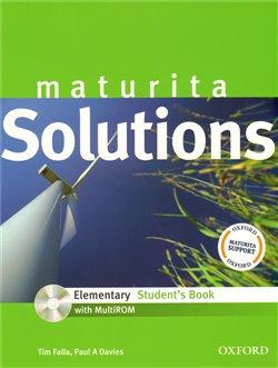 Maturita Solutions Elementary Student´s Book + CD-ROM Czech Edition. ELEMENTARY STUDENT´S BOOK + CD-ROM Czech Edition - Tim Falla, P.A. Davies