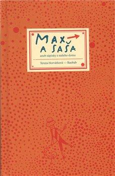 Obálka titulu Max a Saša aneb zápisky z našeho domu
