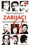 Zabij&#225;ci - oblka