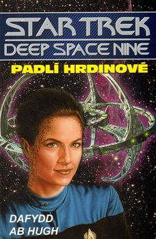 Padlí hrdinové. Star trek Deep Space Nine 5 - Dafydd ab Hugh