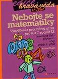 Nebojte se matematiky! (pro 6. až 7. ročník ZŠ, 1. díl) - obálka