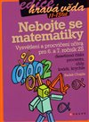 Nebojte se matematiky!