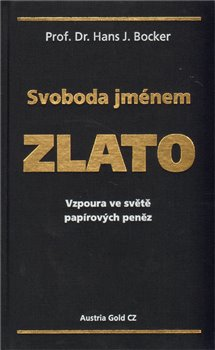 Oblka titulu Svoboda jm&#233;nem zlato